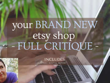 Etsy Service: ⭐️ I will provide a FULL critique for your BRAND NEW etsy shop