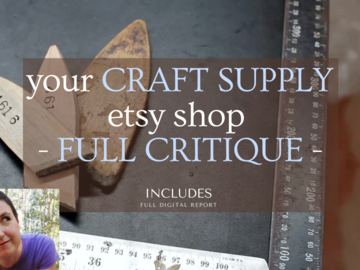 Etsy Service: ⭐️ I will provide a FULL critique for your CRAFT SUPPLY etsy shop