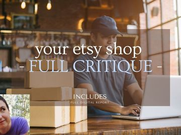 Etsy Service: ⭐️ I will provide a FULL critique for your etsy shop
